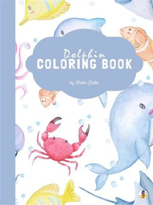 cover image of Dolphin Coloring Book for Kids Ages 3+ (Printable Version)