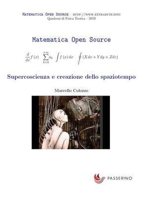 cover image of Supercoscienza e creazione dello spaziotempo