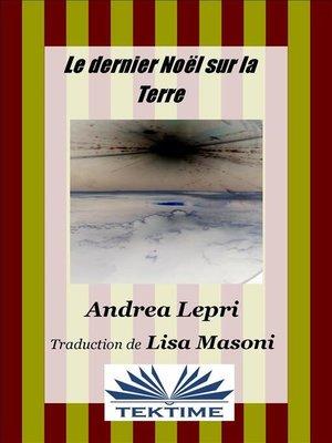 cover image of Le dernier Noël sur la Terre
