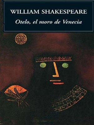 cover image of Otelo, el moro de Venecia