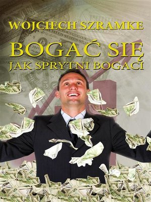 cover image of Bogać się jak sprytni bogaci