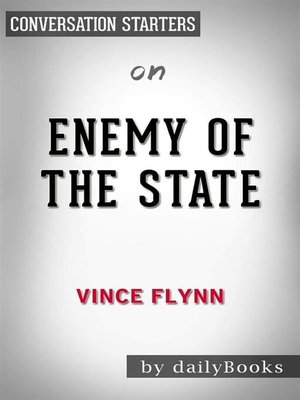 cover image of Enemy of the State (A Mitch Rapp Novel)--by Vince Flynn | Conversation Starters