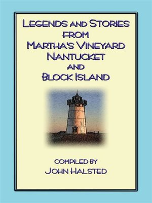 cover image of Stories From Marthas Vineyard--23 stories, myths and legends from Martha's Vineyard, Nantucket, Block Island and Cape Cod