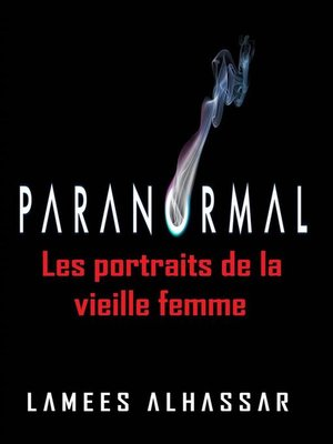 cover image of Les Portraits De La Vieille Femme