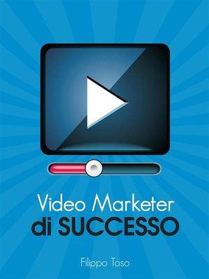 cover image of Video Marketer di Successo