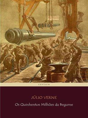 cover image of Os Quinhentos Milhões da Begume