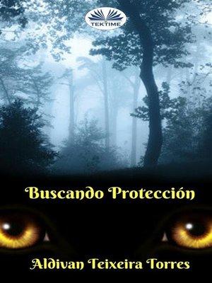 cover image of Buscando Protección