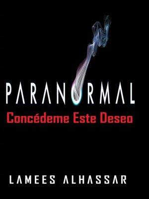 cover image of Paranormal Concédeme Este Deseo