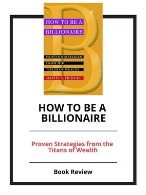 cover image of How to Be a Billionaire