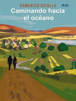 cover image of Caminando Hacia El Océano