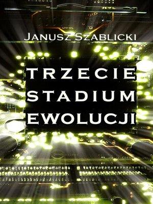 cover image of Trzecie stadium ewolucji