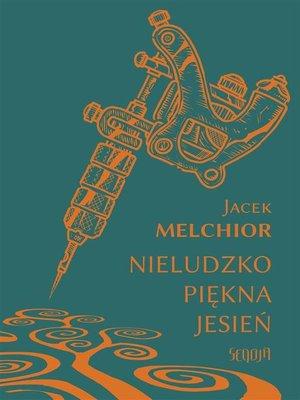 cover image of Nieludzko piękna jesień