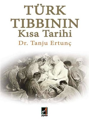 cover image of Türk Tıbbının Kısa Tarihi