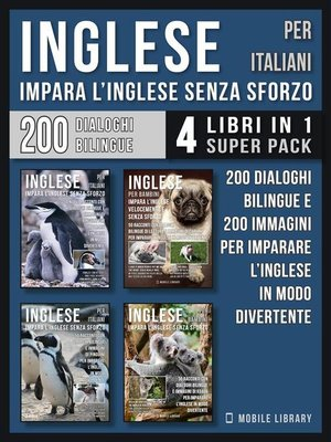 cover image of Inglese Per Italiani--Impara L'Inglese Senza Sforzo (4 libri in 1 Super Pack)