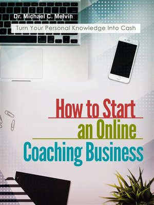 cover image of How to Start an Online Coaching Business