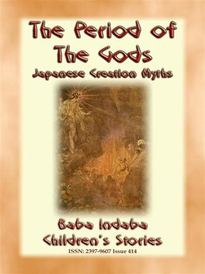 cover image of THE PERIOD OF THE GODS--Creation Myths from Ancient Japan