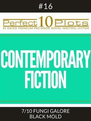 "cover image of Perfect 10 Contemporary Fiction Plots #16-7 ""FUNGI GALORE – BLACK MOLD"""