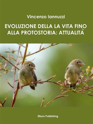 cover image of Evoluzione della vita fino alla protostoria--attualità