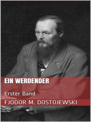 cover image of Ein Werdender--Erster Band