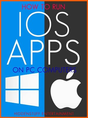 cover image of How to Run iOS Apps on PC Computers