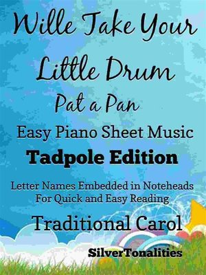 cover image of Willie Take Your Little Drum Pat a Pan Easy Piano Sheet Music Tadpole Edition