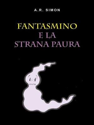 cover image of Fantasmino e la strana paura