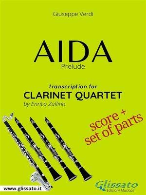 cover image of Aida (prelude) Clarinet Quartet--Score & Parts