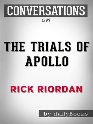 cover image of The Trials of Apollo--By Rick Riordan