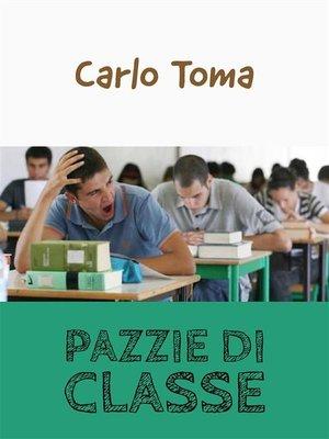 cover image of Pazzie di classe