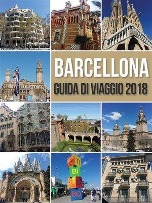 cover image of Barcellona Guida di Viaggio 2018