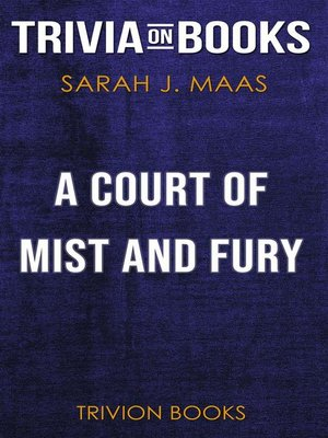 cover image of A Court of Mist and Fury by Sarah J. Maas (Trivia-On-Books)