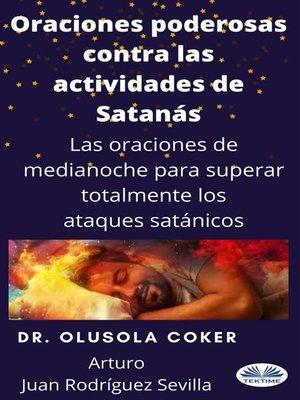 cover image of Oraciones Poderosas Contra Las Actividades De Satán