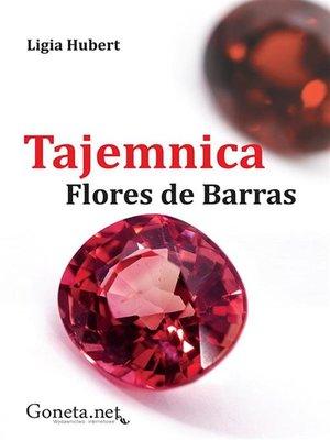 cover image of Tajemnica Flores de Barras