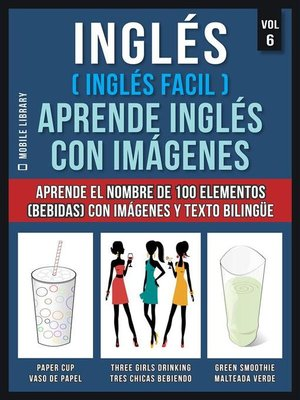 cover image of Inglés ( Inglés Facil ) Aprende Inglés con Imágenes (Vol 6)