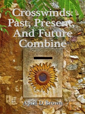 cover image of Crosswinds--Past, Present, and Future Combine