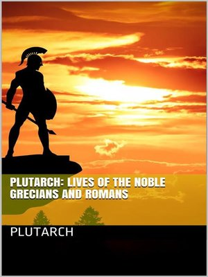 cover image of Plutarch--Lives of the noble Grecians and Romans