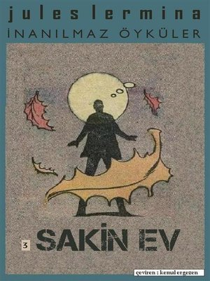 cover image of İnanılmaz Öyküler III. Bölüm--SAKİN EV