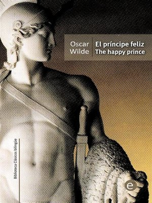 cover image of El príncipe feliz/The happy prince