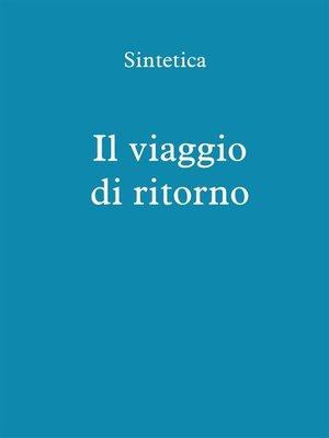 cover image of Il viaggio di ritorno