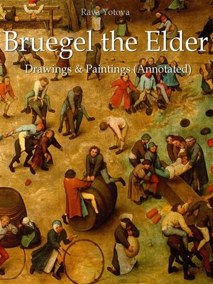 cover image of Bruegel the Elder--Drawings & Paintings (Annotated)