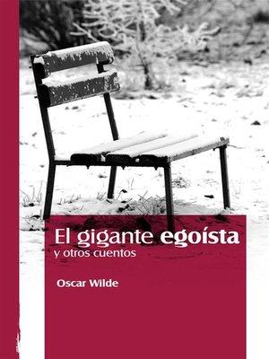 cover image of El gigante egoísta y otros cuentos