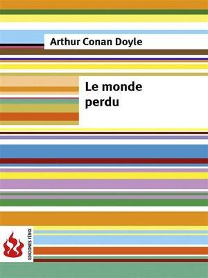 cover image of Le monde perdu (low cost). Édition limitée