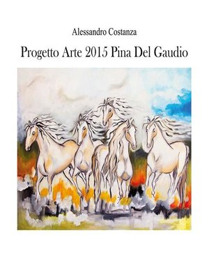 cover image of Progetto arte 2015--Pina Del Gaudio