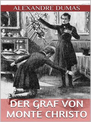 cover image of Der Graf von Monte Christo--Sechster Band (Illustriert)