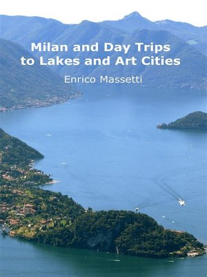 cover image of Day Trips from Milan to Lakes and Art Cities