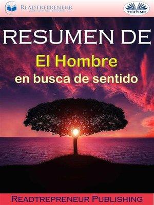 """cover image of Resumen De """"El Hombre En Busca De Sentido"""""""