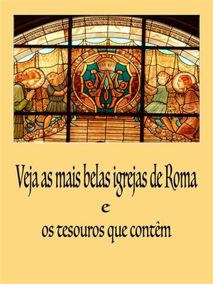 cover image of Veja as mais belas Igrejas de Roma