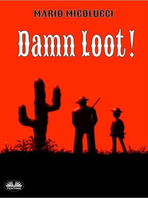 cover image of Damn Loot!