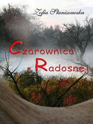 cover image of Czarownica z Radosnej