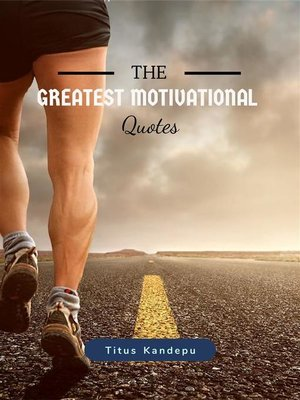 cover image of The greatest motivational quotes